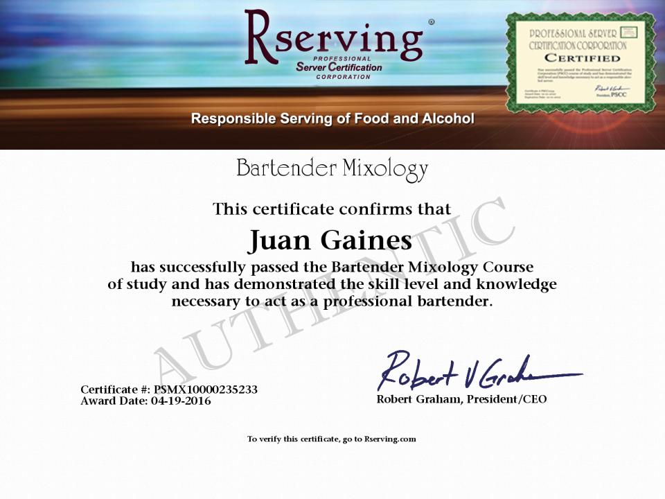 Juan R Gaines Certificate Bartender Mixology From Rserving