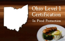 Rserving Ohio Level One Certification in Food Protection Online Training & Certification