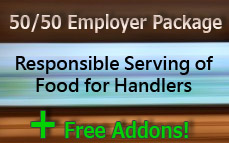 50/50 Responsible Serving of Food Employer Package